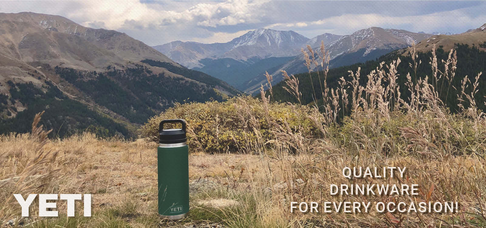 A Yeti water bottle overlayed on a mountain scene. Quality drinkware for every occasion.