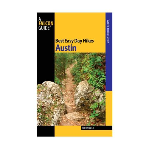 Best Easy Day Hikes Austin by Keith Stelter Falcon