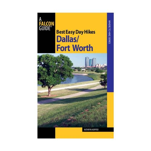 Best Easy Day Hikes Dallas Fort Worth by Kathryn Hopper