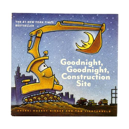 Goodnight, Goodnight Construction Site by Sherri Duskey Rinker