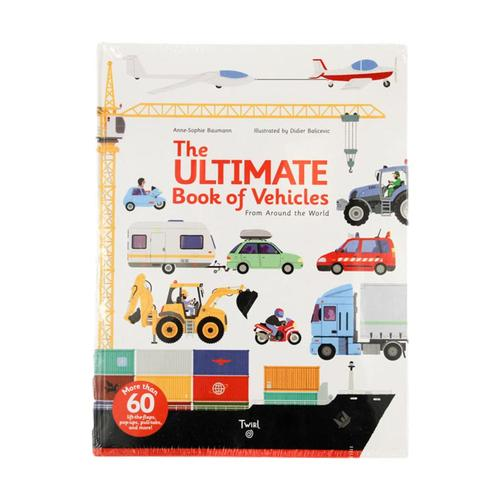 The Ultimate Book Of Vehicles From Around the World by Anne-Sophie Baumann and Didier Balicevic