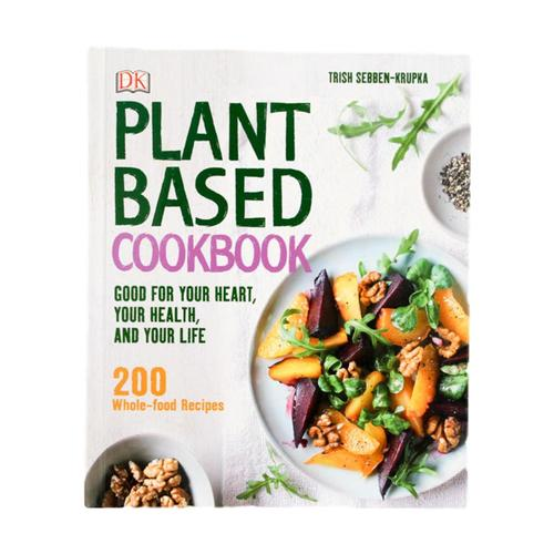 Plant Based Cookbook by Trish Sebben-Krupka