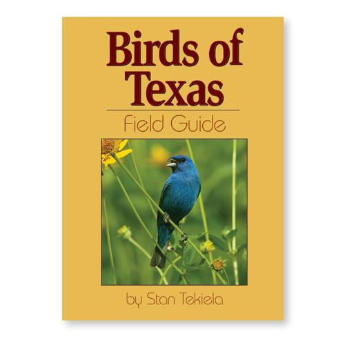 Birds Of Texas Field Guide by Stan Tekiela