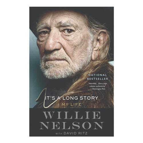 It's A Long Story By Willie Nelson And David Ritz .