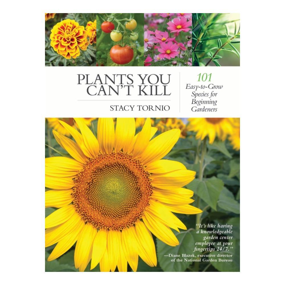 Plants You Can ' T Kill By Stacy Tornio
