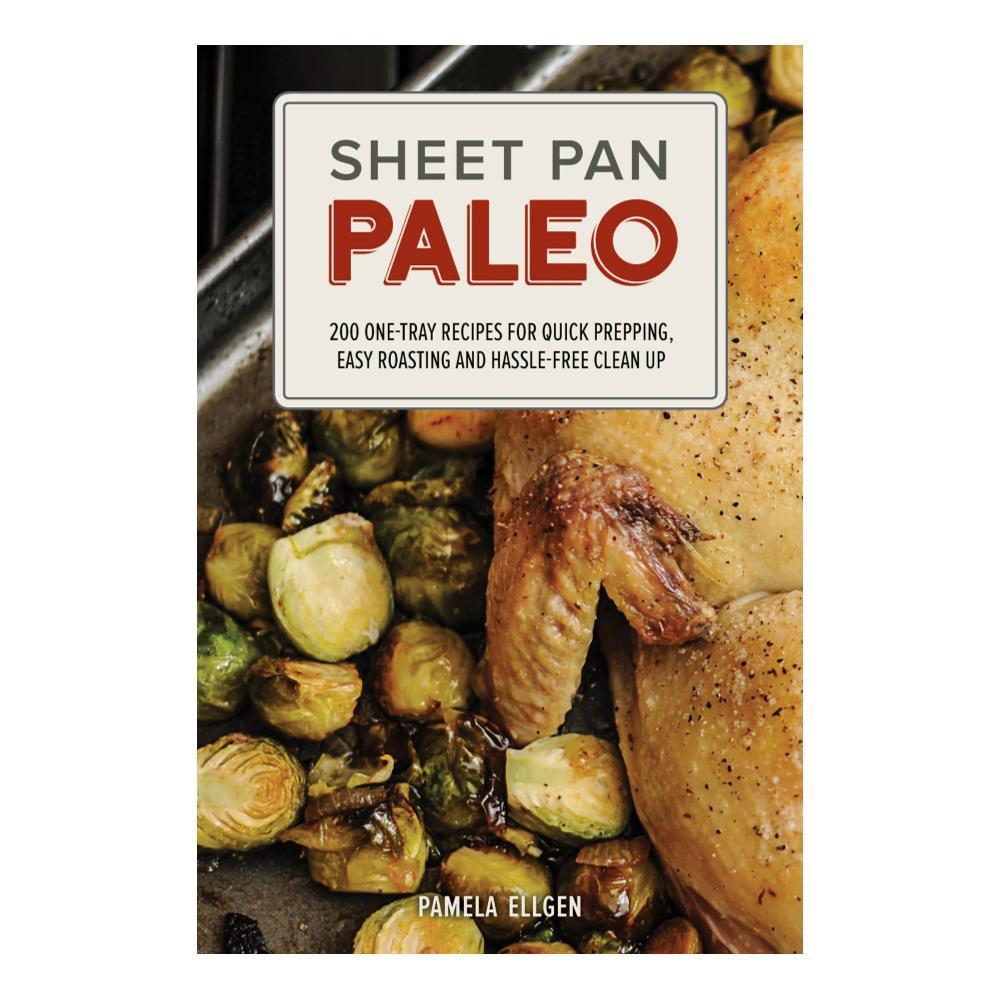 Sheet Pan Paleo By Pamela Ellgen