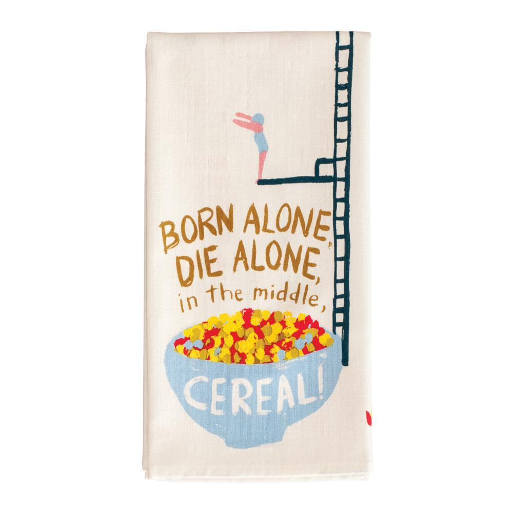 Blue Q Born Alone, Die Alone, In The Middle, Cereal Dish Towel CEREAL