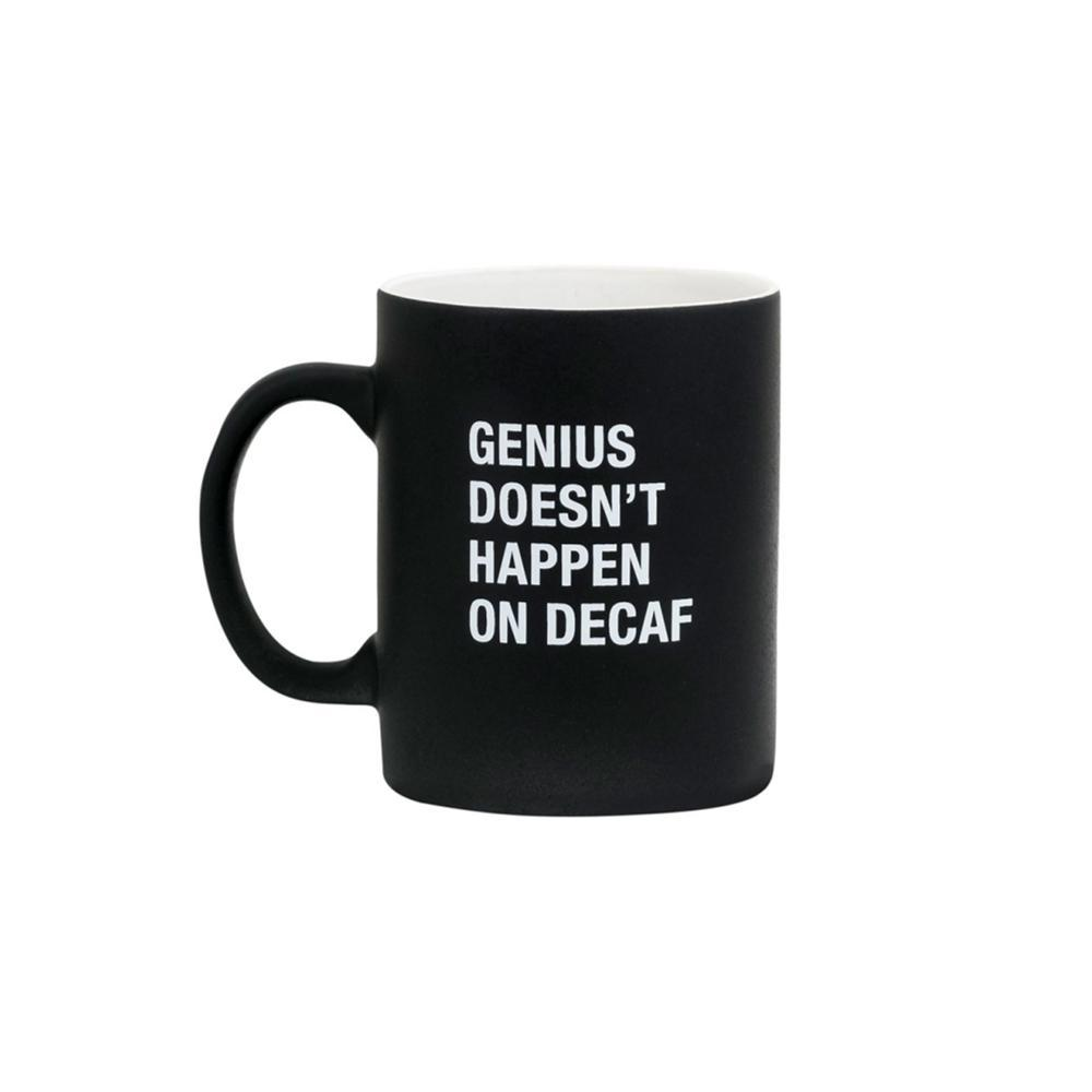 About Face Genius Doesn ' T Happen On Decaf Mug