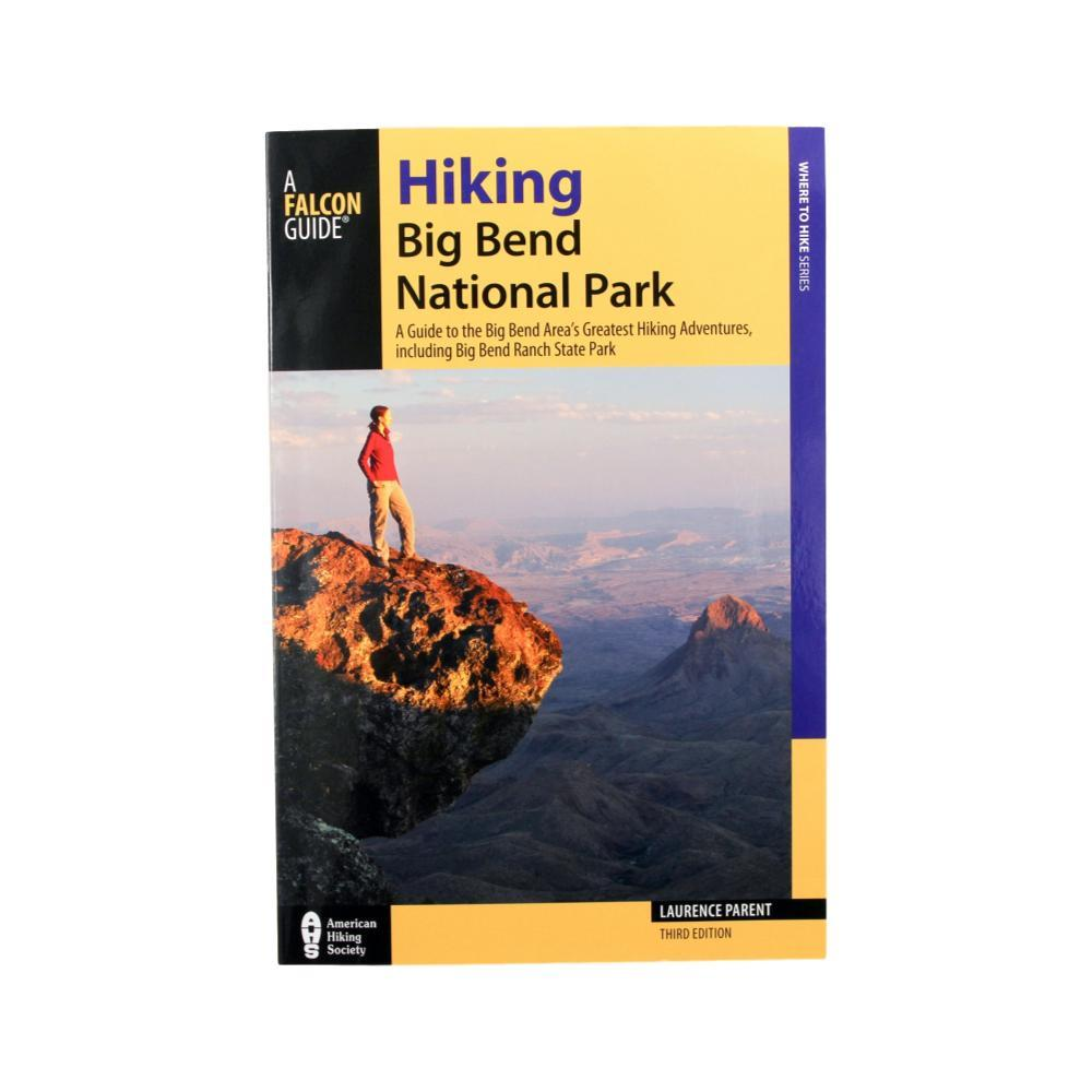 Hiking Big Bend National Park 3e By Laurence Parent