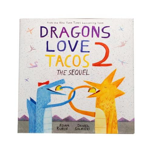 Dragons Love Tacos 2: The Sequel By Adam Rubin .