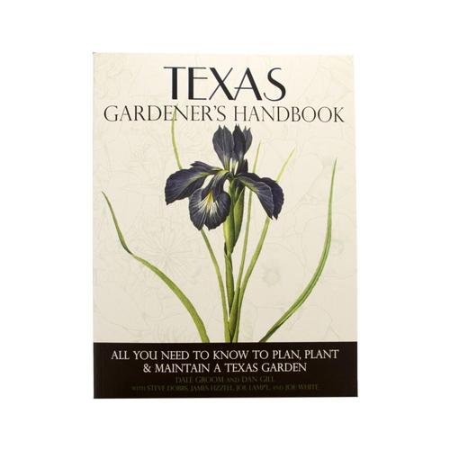 Texas Gardeners Handbook by Quarto Publishing