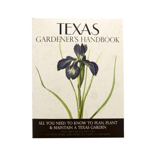 Texas Gardeners Handbook by Quarto Publishing