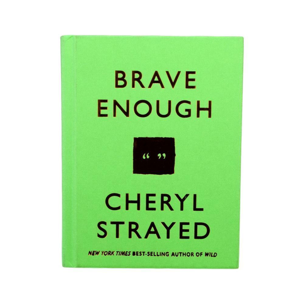 Brave Enough By Cheryl Strayed C_STRAYED
