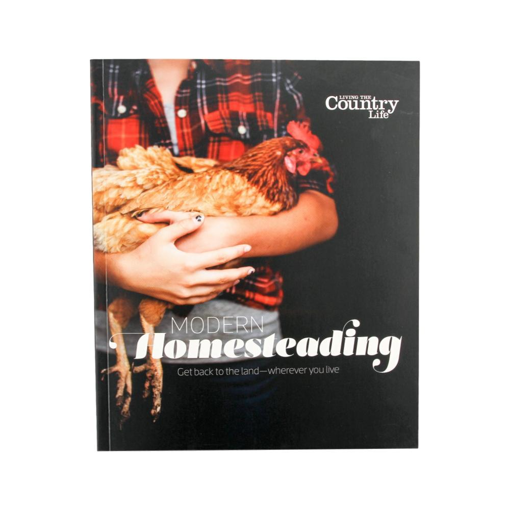 Modern Homesteading By Living The Country Life