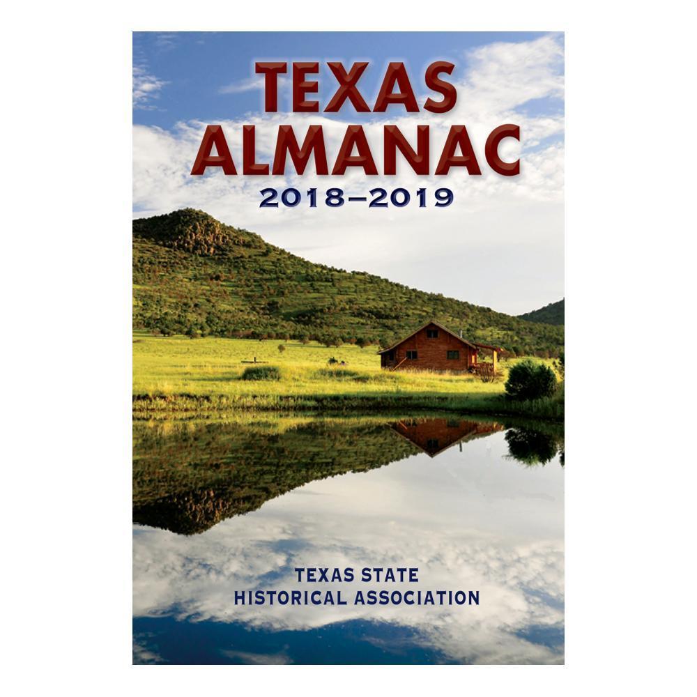 Texas Almanac 2018- 2019 Edited By Elizabeth Cruce Alvarez And Robert Plocheck