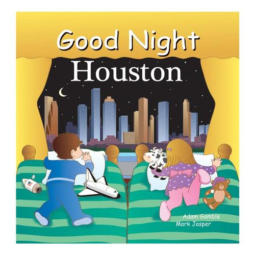 Good Night Houston by Adam Gamble and Mark Jasper