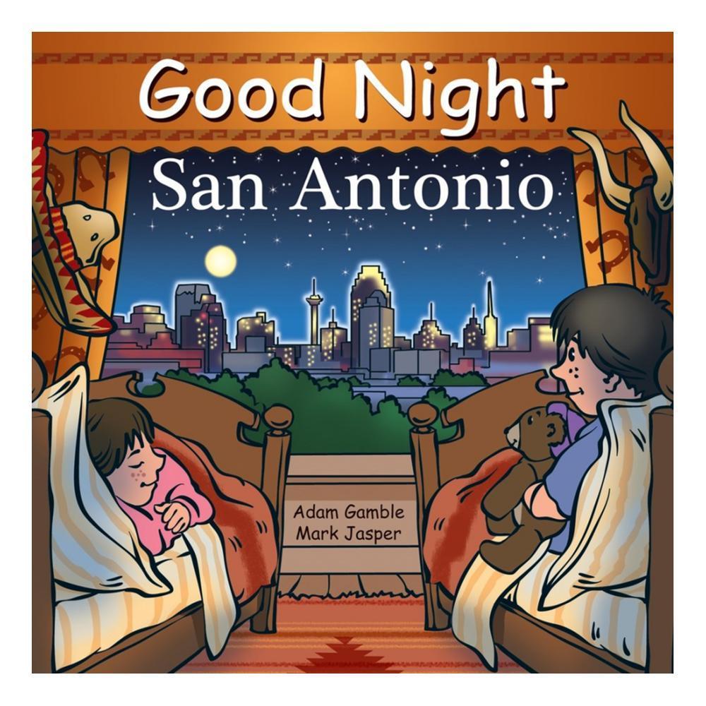 Good Night San Antonio By Adam Gamble And Mark Jasper