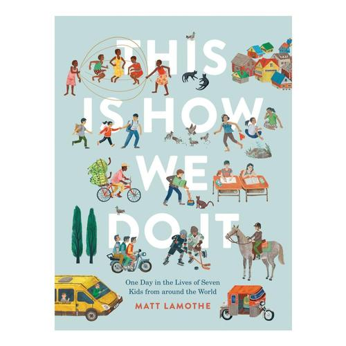 This Is How We Do It by Matt Lamonthe