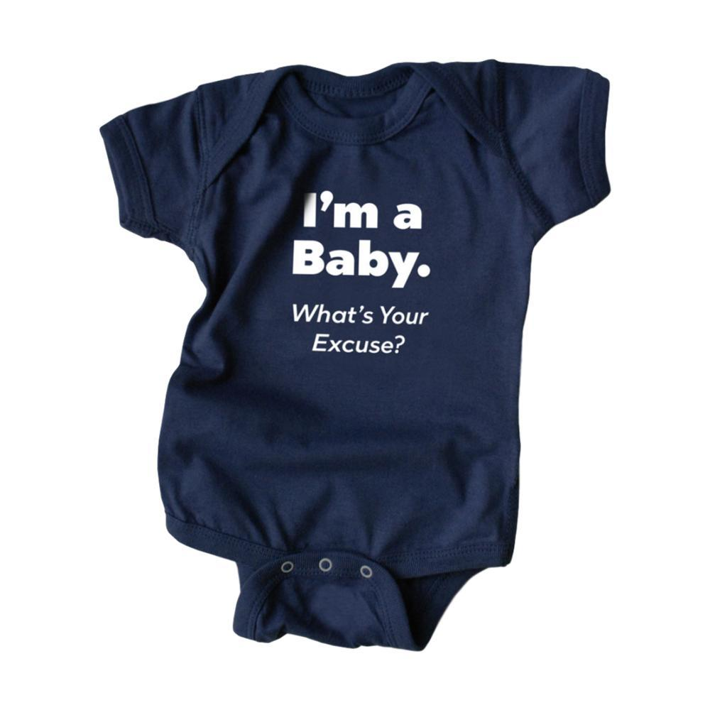Wry Baby Infant I'm a Baby What's Your Excuse? Onesie NAVY